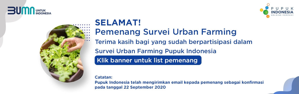 PEMENANG SURVEY URBAN FARMING PUPUK INDONESIA
